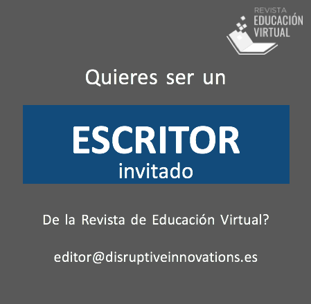 Escritor Invitado revista educación editor@disruptiveinnovations.es